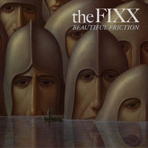 "The Fixx ""Beautiful Friction"""