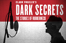 Dark Secrets: The Stories of Rubberneck